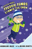 Freddie Ramos Stomps the Snow, Jacqueline Jules