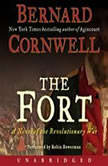 The Fort A Novel of the Revolutionary War, Bernard Cornwell