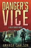 Danger's Vice, Amanda Carlson