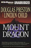 Mount Dragon, Douglas Preston