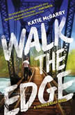 Walk the Edge (Thunder Road, #2), Katie McGarry