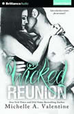 Wicked Reunion, Michelle A. Valentine