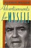 Advertisements for Myself, Norman Mailer
