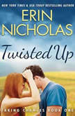 Twisted Up, Erin Nicholas