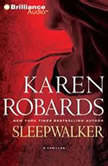 Sleepwalker, Karen Robards