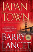 Japantown A Thriller, Barry Lancet