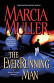 The Ever-Running Man, Marcia Muller
