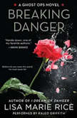 Breaking Danger A Ghost Ops Novel, Lisa Marie Rice