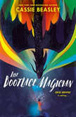 The Bootlace Magician, Cassie Beasley