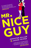 Mr. Nice Guy, Jennifer Miller