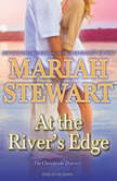 At the River's Edge, Mariah Stewart