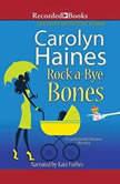 Rock-a-Bye Bones, Carolyn Haines