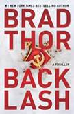 Backlash A Thriller, Brad Thor