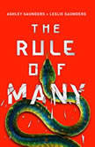 The Rule of Many, Ashley Saunders