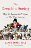 The Decadent Society, Ross Douthat