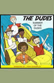 Summer of the Dudes, Tyler Reynolds