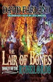 The Lair of Bones The Runelords, Book 4, David Farland