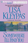 Somewhere I'll Find You, Lisa Kleypas