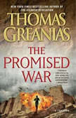 The Promised War A Thriller, Thomas Greanias