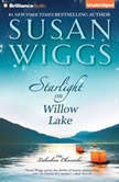 Starlight on Willow Lake, Susan Wiggs