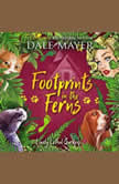 Footprints in the Ferns Book 6: Lovely Lethal Gardens, Dale Mayer
