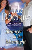 Stranger in the Moonlight, Jude Deveraux