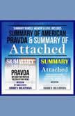 Summary Bundle: Memoir & Love: Includes Summary of American Pravda & Summary of Attached, Abbey Beathan