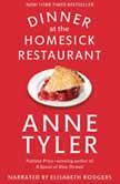 Dinner at the Homesick Restaurant, Anne Tyler