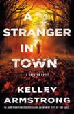A Stranger in Town A Rockton Novel, Kelley Armstrong