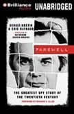 Farewell The Greatest Spy Story of the Twentieth Century, Sergei Kostin