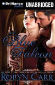 The Blue Falcon, Robyn Carr