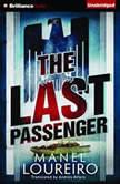 The Last Passenger, Manel Loureiro