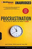 Procrastination Why You Do It, What to Do About it Now, Jane B. Burka, PhD