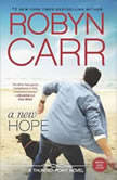 A New Hope, Robyn Carr