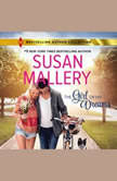 The Girl of His Dreams w/Bonus Novella: Coming Unraveled, Susan Mallery