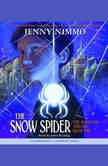 The Magician Trilogy Book One: The Snow Spider, Jenny Nimmo