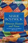 Between Heaven and Texas, Marie Bostwick