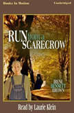 Run From A Scarecrow, Irene Bennett Brown