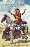 The Powder River, Win Blevins