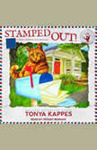 Stamped Out, Tonya Kappes
