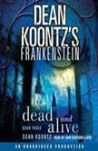 Dean Koontzs Frankenstein Dead and Alive