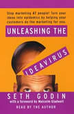 Unleashing the Idea Virus, Seth Godin
