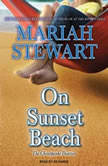 On Sunset Beach, Mariah Stewart