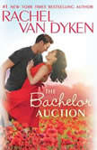 The Bachelor Auction, Rachel Van Dyken