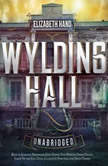 Wylding Hall, Elizabeth Hand
