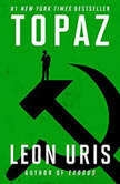 Topaz, Leon Uris