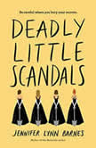 Deadly Little Scandals, Jennifer Lynn Barnes