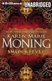 Shadowfever, Karen Marie Moning
