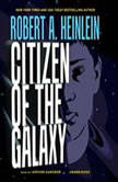 Citizen of the Galaxy, Robert A. Heinlein