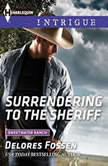 Surrendering to the Sheriff, Delores Fossen